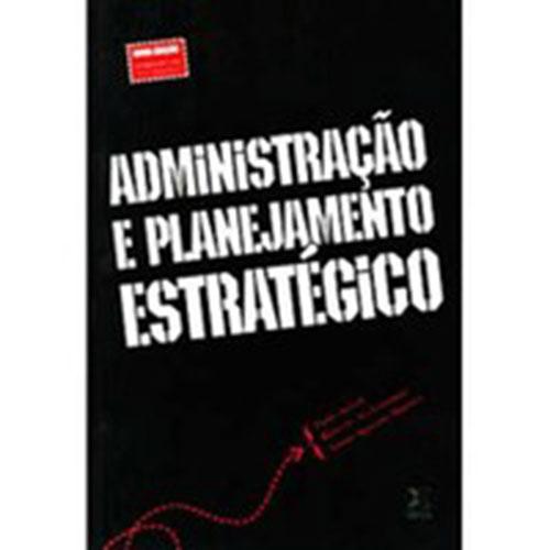 Administração e Planejamento Estratégico