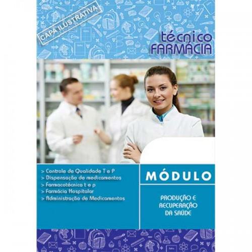 Técnico em Farmácia - Produção e Recuperação da Saúde